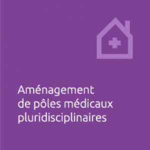 amenagement de poles medicaux pluridisciplinaires